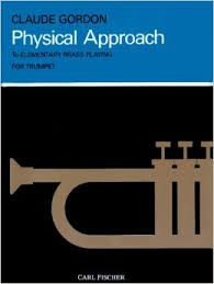 GORDON C Physical Approach To Elementary Brass playing for TRUMPET